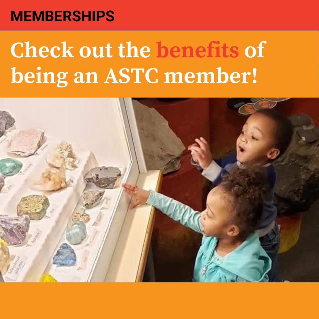 Check out the benefits of being an ASTC member!